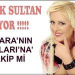 """Dilek Sultan… """"ANKARA'NIN BAĞLARI"""" NA RAKİP Mİ GELİYOR ?.."""